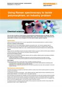 Application note:  Using Raman spectroscopy to tackle polymorphism, an industry problem