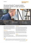Case study:  Renishaw Equator™ gauge enables production growth at major aerospace manufacturer